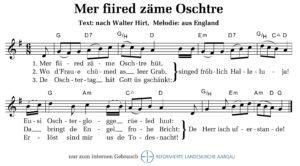 Mer fiired zäme Oschtere (M: aus England / T: nach Walter Hirt)